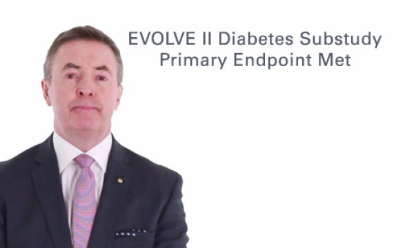 EVOLVE II Diabetes Substudy 12-Month Results Expert Commentary
