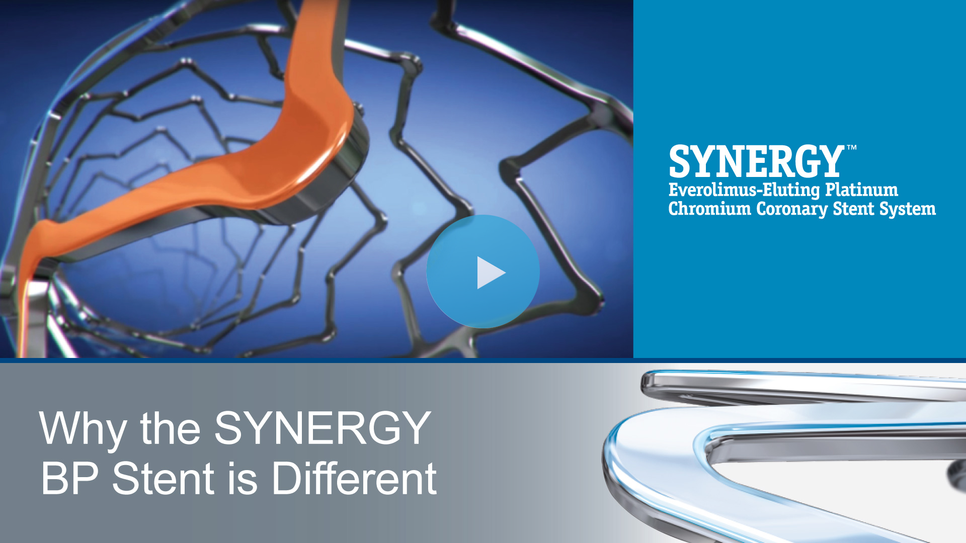 Why the SYNERGY BP Stent is Different