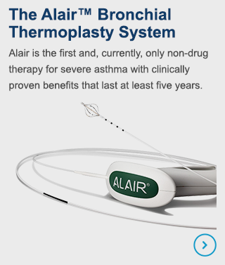 Alair is the first and, currently, only non-drug therapy for severe asthma with clinically proven benefits that last at least five years.