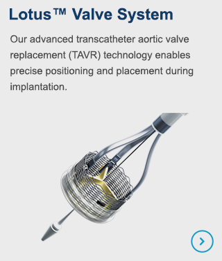 Our advanced transcatheter aortic valve replacement (TAVR) technology enables precise positioning and placement during implantation.