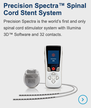 Precision Spectra is the world's first and only spinal cord stimulator system system with Illumina 3D Software and 32 contacts.