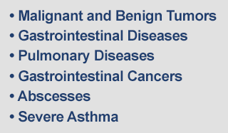 Malignant and Benign Tumors, Gastrointestinal Diseases, Pulmonary Diseases, Gastrointestinal Cancers, Abscesses, Severe Asthma