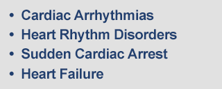 Cardiac Arrhythmias, Heart Rhythm Disorders, Sudden Cardiac Arrest, Heart Failure