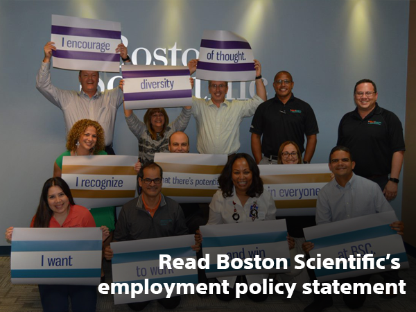 Read Boston Scientific's employment policy statement