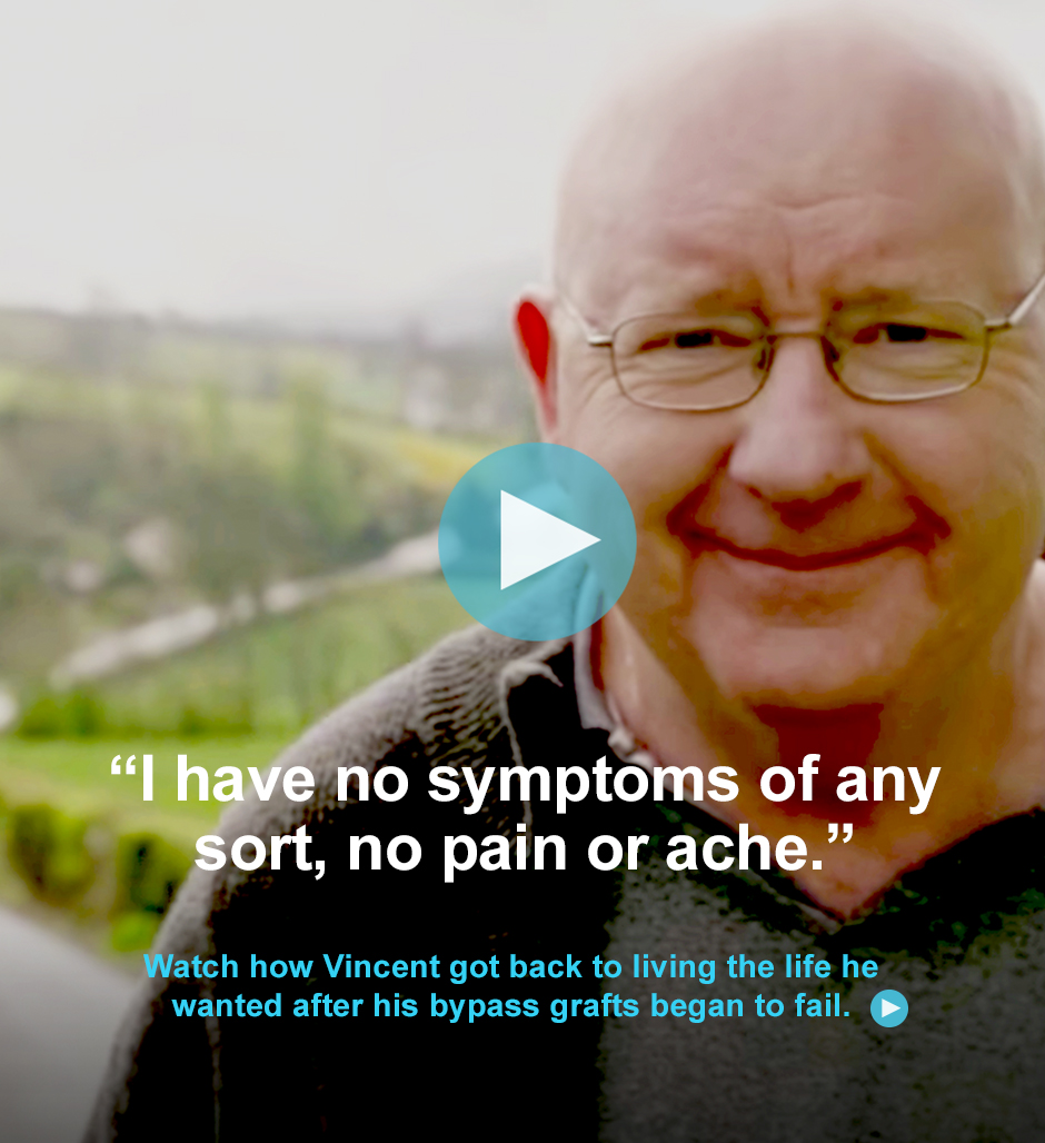 Watch how Vincent got back to living the life he wanted after his bypass grafts began to fail.
