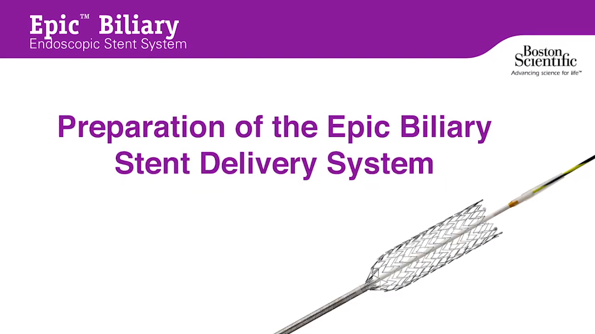 Epic™ Biliary Endoscopic Stent System Device Tutorial