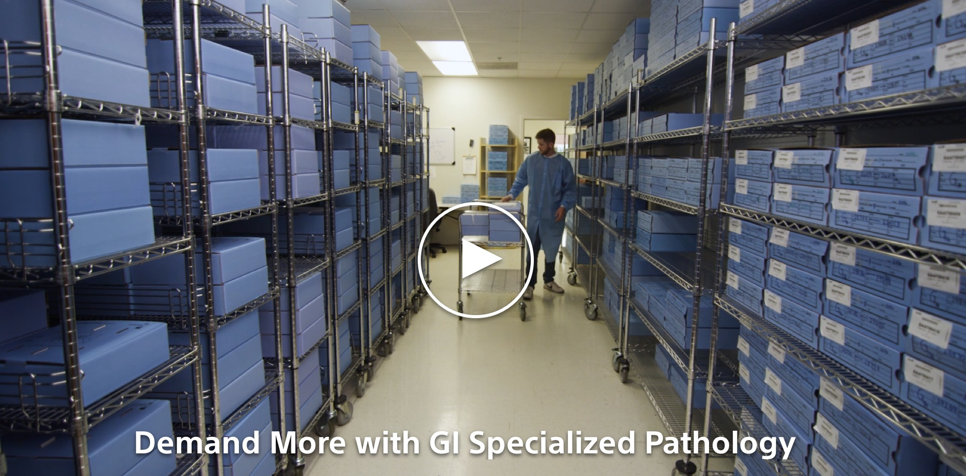 Demand More with GI Specialized Pathology, doctor in medical inventory backroom