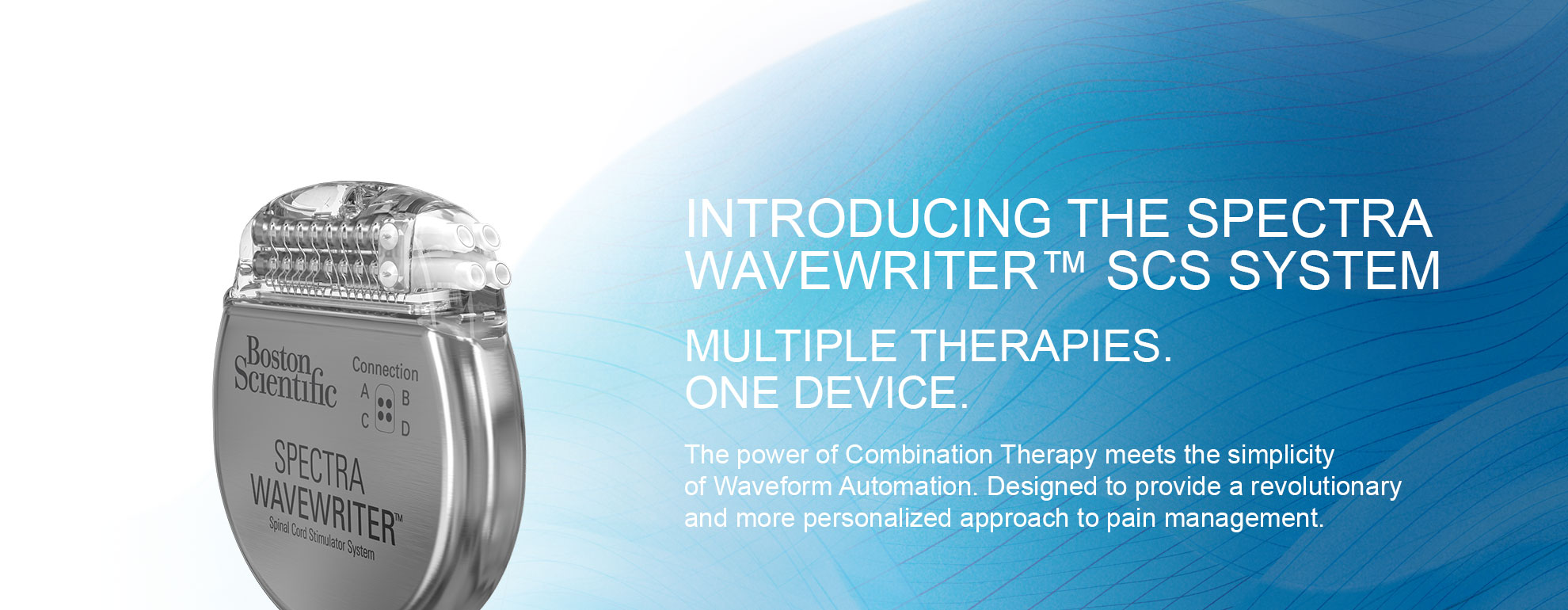 The Spectra WaveWriter™ SCS System - Relief as Unique as Your Patients' Pain