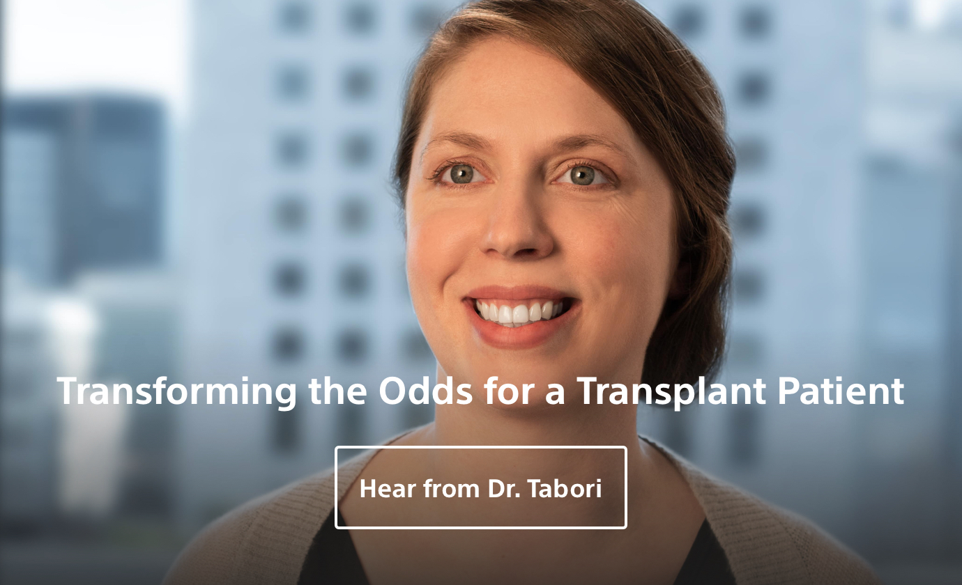 Dr Tablri-Transforming the Odds for a Transplant Patient.