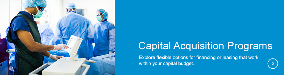 Capital Acquisition Programs, Explore flexible options for financing or leasing that work within your capital budget.