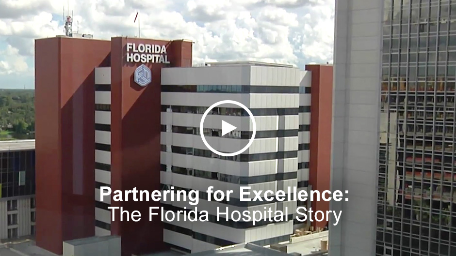 Partnering for Excellence: The Florida Hospital Story