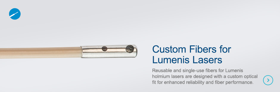 Custom Fibers for Lumenis Lasers  Reusable and single-use fibers for Lumenis holmium lasers are designed with a custom optical fit for enhanced reliability and fiber performance.