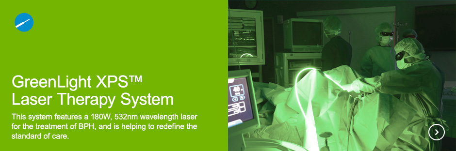 GreenLight XPS™ Laser Therapy System This system features a 180W, 532nm wavelength laser for the treatment of BPH, and is helping to redefine the standard of care.