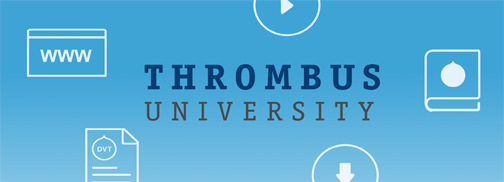 DVT Success Starts Here: Visit Thrombus University