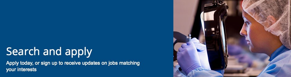 Search and apply - Apply today, or sign up to receive updates on jobs matching your interests