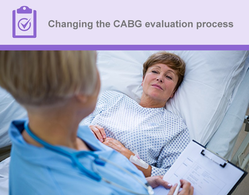 Changing the CABG evaluation process