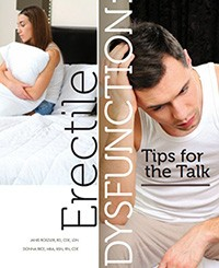 Erectile Dysfunction:  Tips for the Talk by Janis Roszler, RD, CDE, LDN and Donna Rice, MBA, BSN, RN, CDE