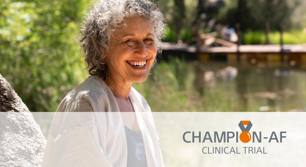 CHAMPION-AF Clinical Trial Patient Site