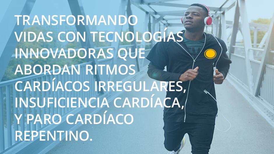 Transforming lives with groundbreaking technologies that address irregular heart rhythms, heart failure and sudden cardiac arrest.